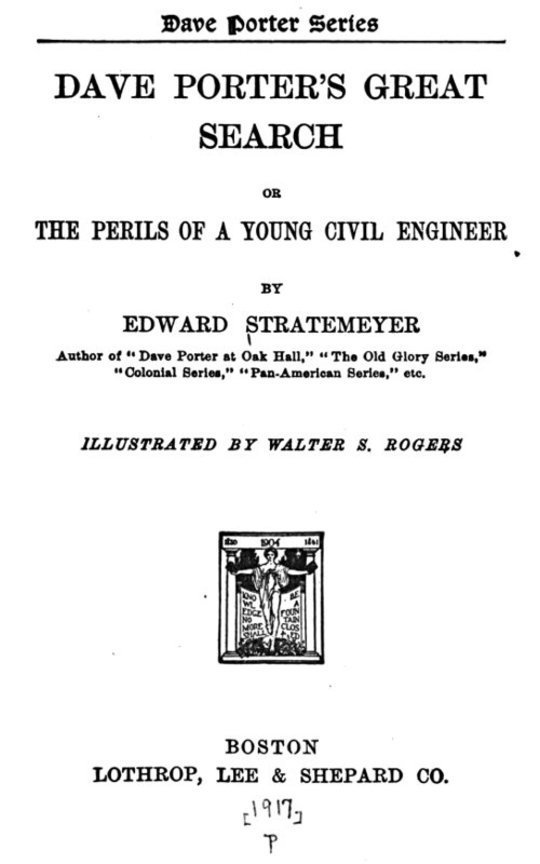 Dave Porter's Great Search The Perils of a Young Civil Engineer