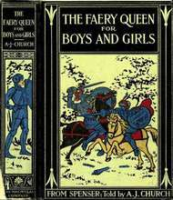 The Faery Queen and Her Knights Stories Retold from Edmund Spenser