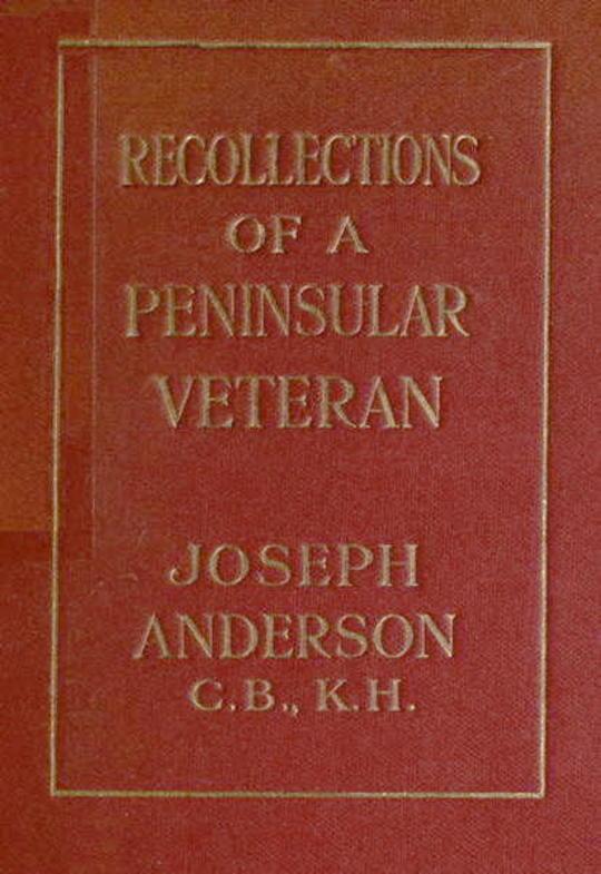 Recollections of a Peninsula Veteran