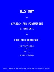History of Spanish and Portuguese Literature (Vol 1 of 2)