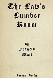The Law's Lumber Room (Second Series)