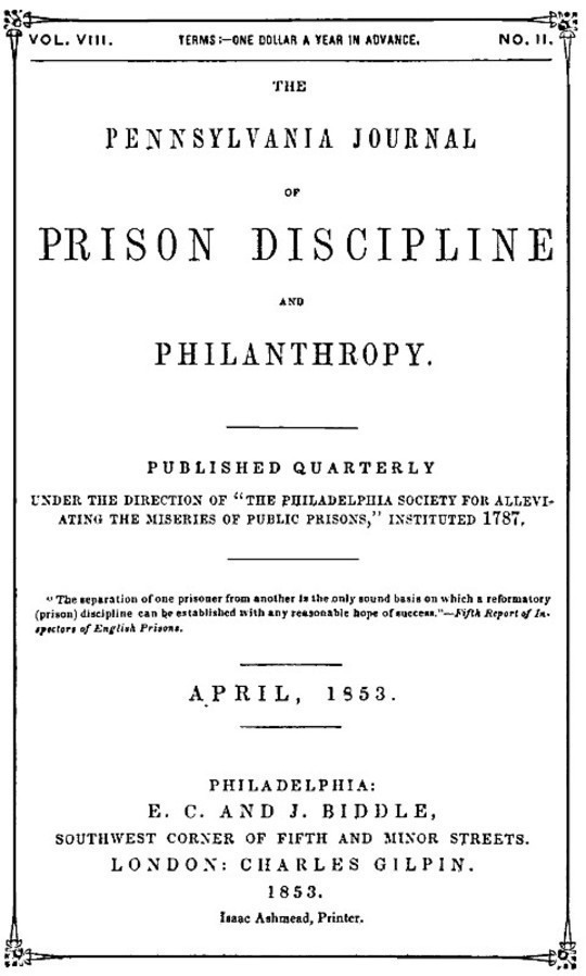 The Pennsylvania Journal of Prison Discipline and Philanthropy, April 1853