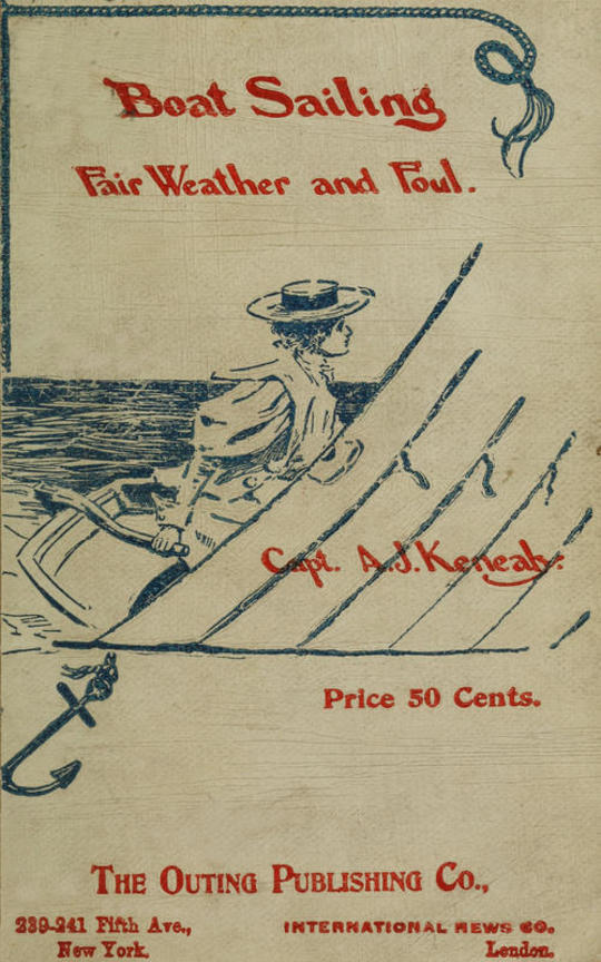 Boat Sailing In Fair Weather and Foul, 6th ed.