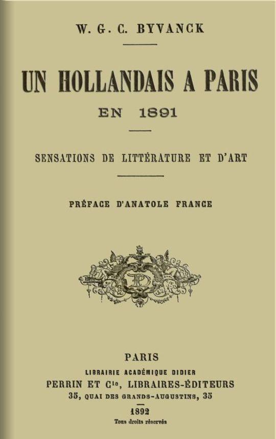 Un hollandais à Paris en 1891 Sensations de littérature et d'art