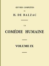 La Comédie humaine - Volume IX Scènes de la vie parisienne - Tome I