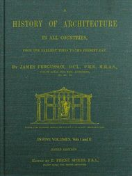 A History of Architecture in all Countries, Volumes 1 and 2, 3rd ed. From the Earliest Times to the Present Day