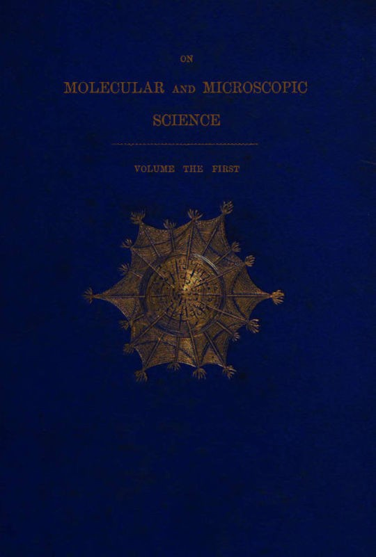 On Molecular and Microscopic Science, Volume 1 (of 2)