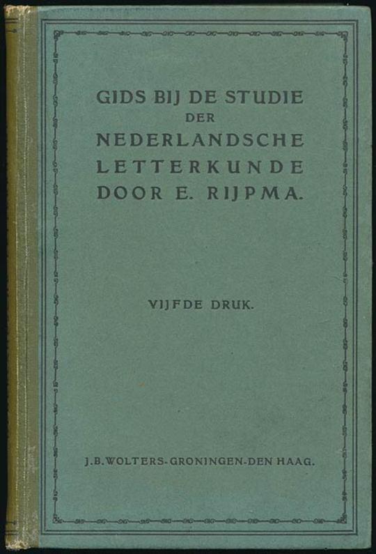 Gids bij de studie der Nederlandsche letterkunde Voor leerlingen der gymnasia, H. B. scholen en studeerenden voor de hoofdacte