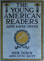 Our Town and Civic Duty Young American Readers Series