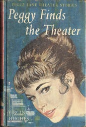 Peggy Finds the Theatre Peggy Lane Theater Stories, #1