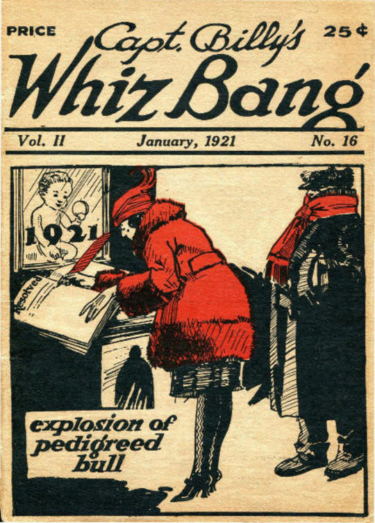 Captain Billy's Whiz Bang, Vol. 2. No. 16, January, 1921 America's Magazine of Wit, Humor and Filosophy