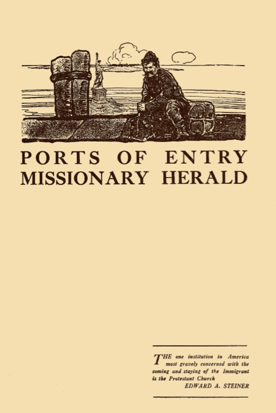 Ports of Entry Missionary Herald