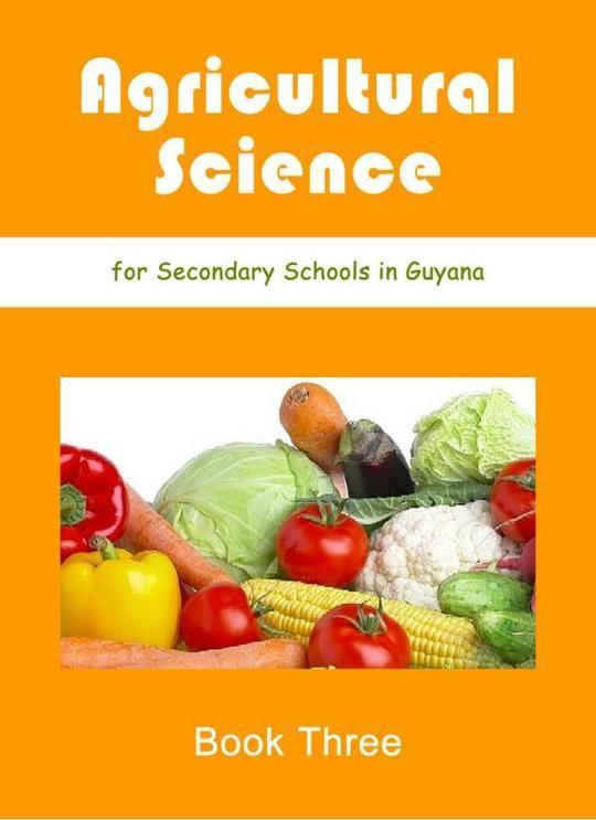 Agricultural Science for Secondary School Book 3