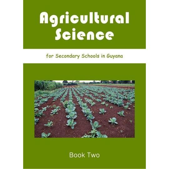 Agricultural Science for Secondary School Book 2 by The Ministry of