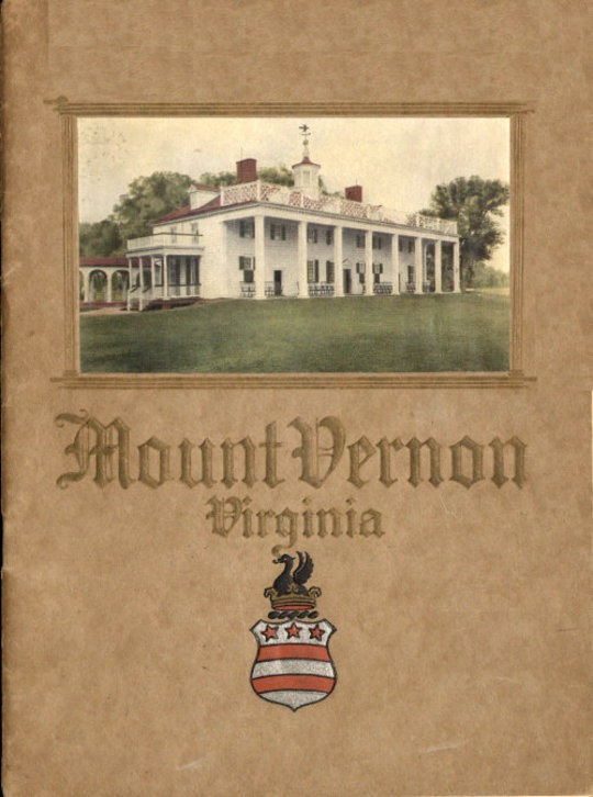 An Illustrated Handbook of Mount Vernon The Home of Washington