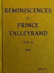 Reminiscences of Prince Talleyrand, Volume II (of 2)