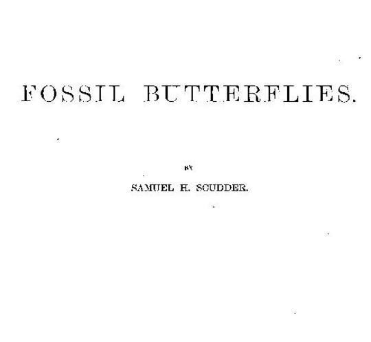 Fossil Butterflies Memoirs of the American Association for the Advancement of Science, I.