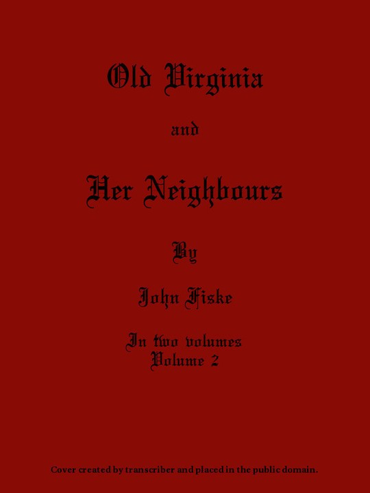 Old Virginia and Her Neighbours Volume 2