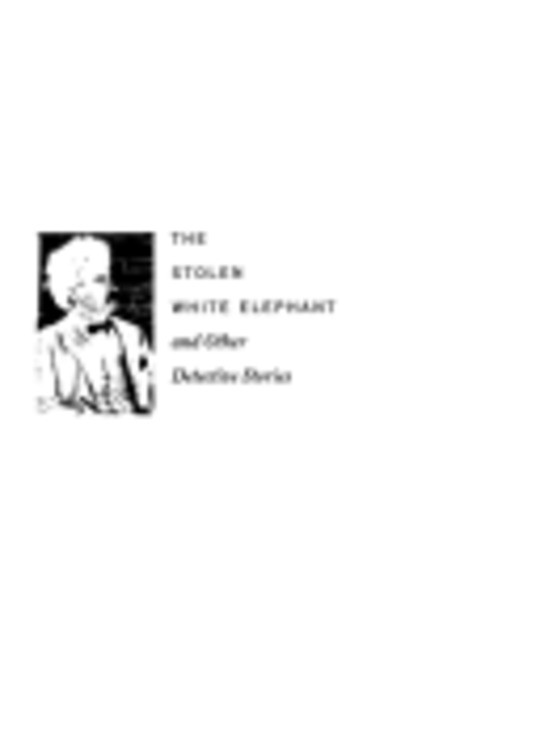The stolen white elephant and other detective stories