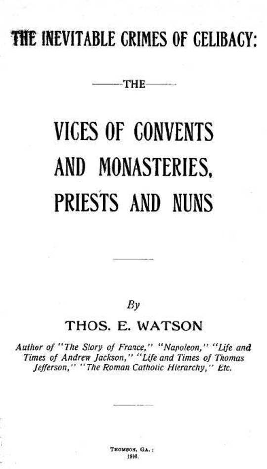 Vices of Convents and Monasteries, Priests and Nuns