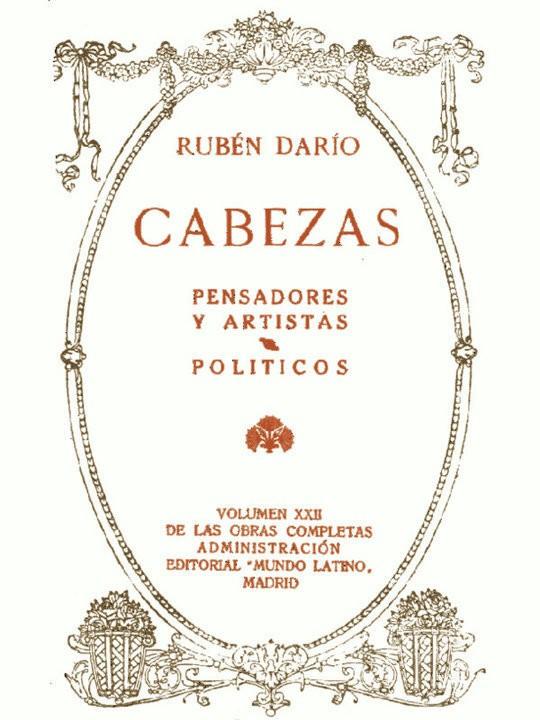 Cabezas: Pensadores y Artistas. Políticos Obras Completas Vol. XXII