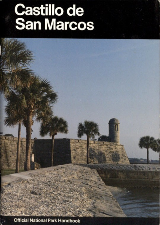 Castillo de San Marcos A Guide to Castillo de San Marcos National Monument, Florida