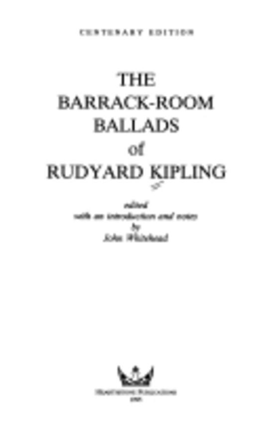 The barrack-room ballads of Rudyard Kipling
