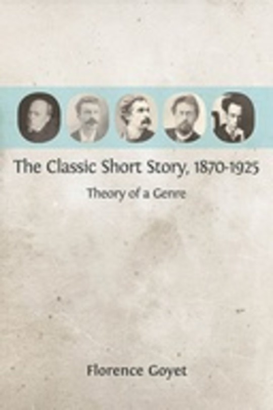 The Classic Short Story, 1870-1925: Theory of a Genre