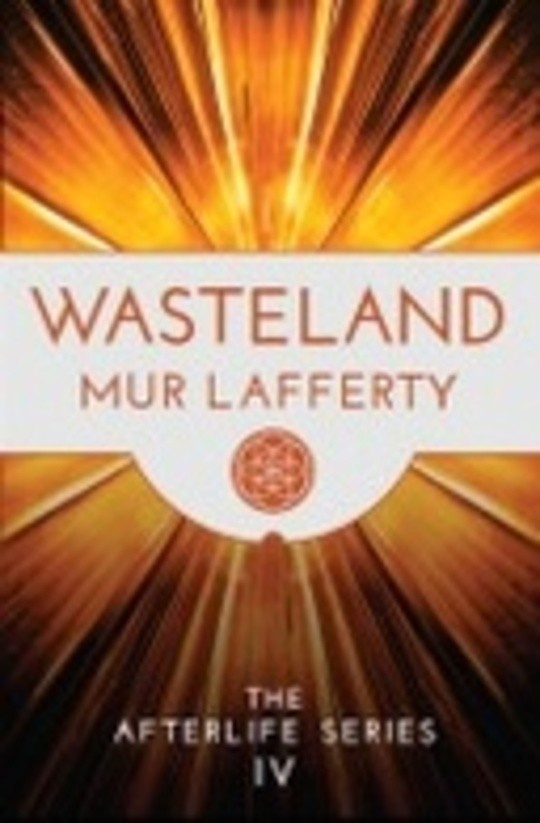 Wasteland - The Afterlife Series IV
