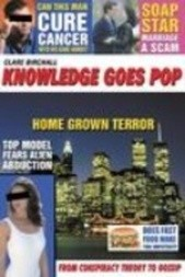 Knowledge Goes Pop : From Conspiracy Theory to Gossip