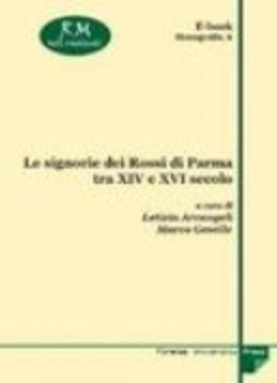 Le signorie dei Rossi di Parma tra XIV e XVI secolo