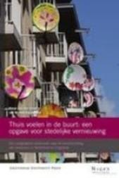 Thuis voelen in de buurt: een opgave voor stedelijke vernieuwing