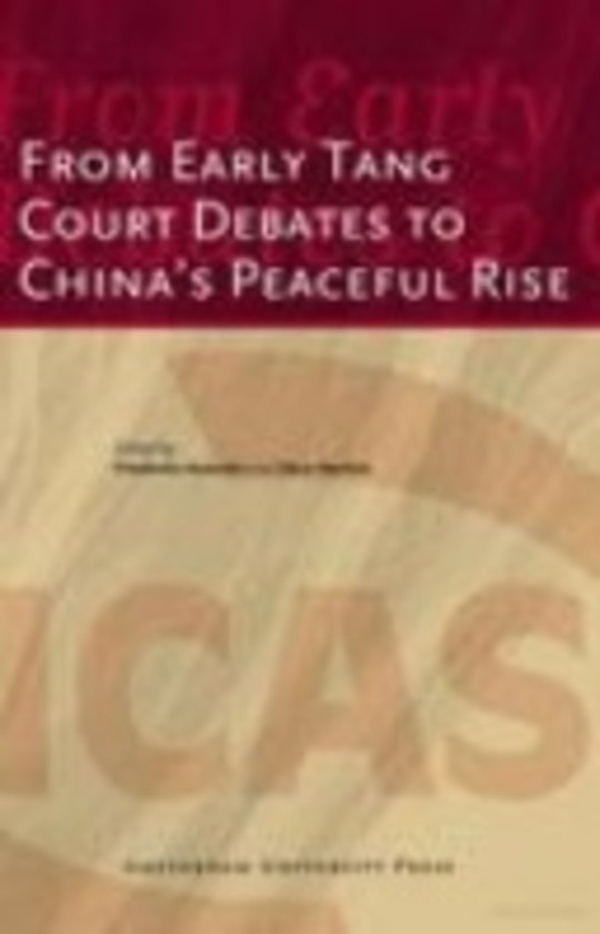From Early Tang Court Debates to China's Peaceful Rise