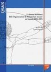 La lettura dei bilanci delle organizzazioni di volontariato toscane nel biennio 2004-2005