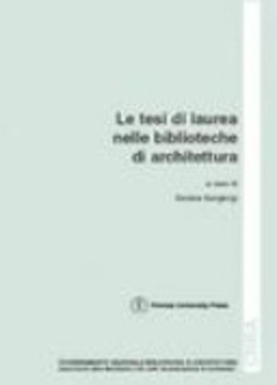 Le tesi di laurea nelle biblioteche di architettura