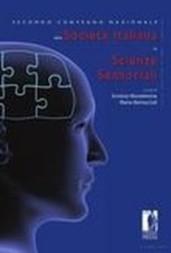 Secondo Convegno Nazionale della Società Italiana di Scienze Sensoriali. Atti dei Lavori Milano, 30 giugno – 1 luglio 2008
