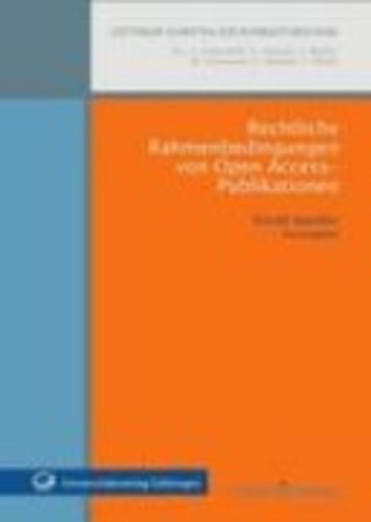 Rechtliche Rahmenbedingungen von Open Access-Publikationen
