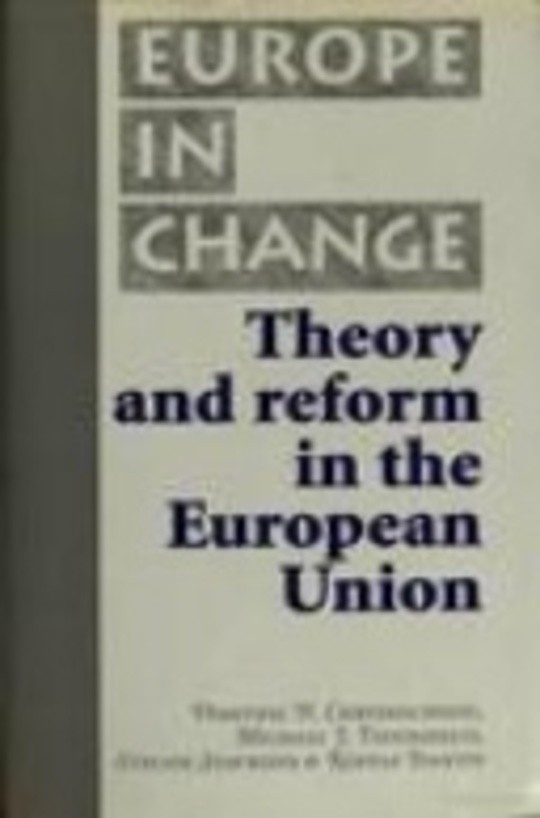 Theory and Reform in the European Union