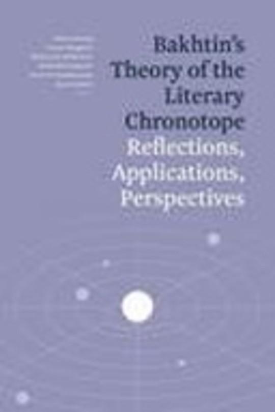Bakhtin's Theory of the Literary Chronotope