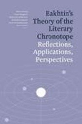 Bakhtin's Theory of the Literary Chronotope