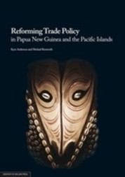 Reforming Trade Policy in Papua New Guinea and the Pacific Islands