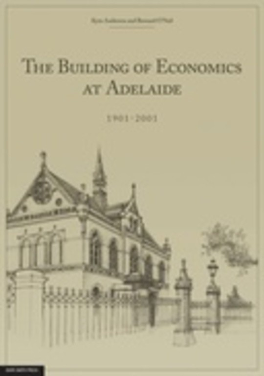 The Building of Economics at Adelaide, 1901-2001