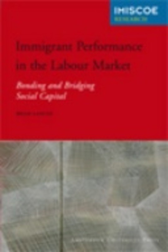 Immigrant Performance in the Labour Market