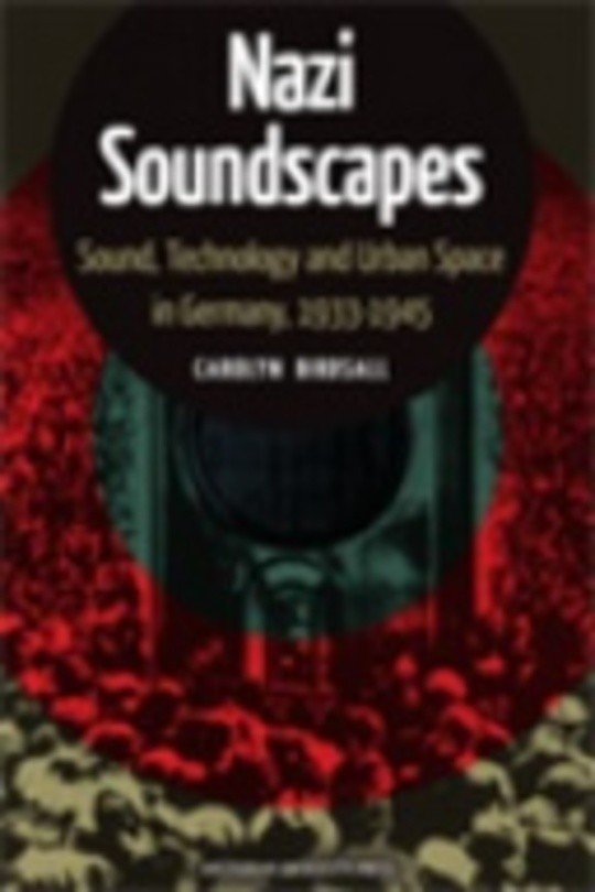 Nazi Soundscapes