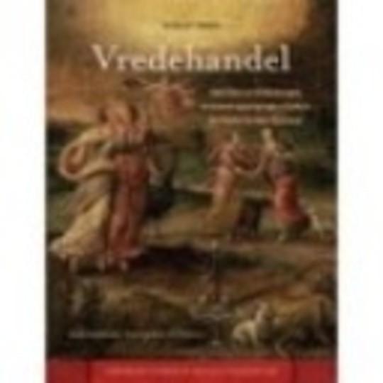 Vredehandel : Adellijke en Habsburgse verzoeningspogingen tijdens de Nederlandse Opstand (1564-1581)