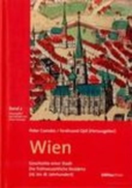Wien: Die frühneuzeitliche Residenz (16. bis 18. Jahrhundert)