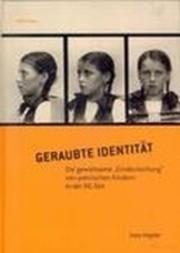 Geraubte Identität