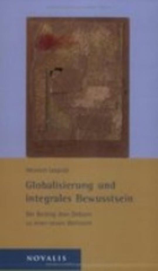 Globalisierung und integrales Bewusstsein