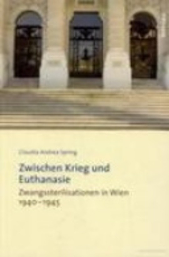 Zwischen Krieg und Euthanasie