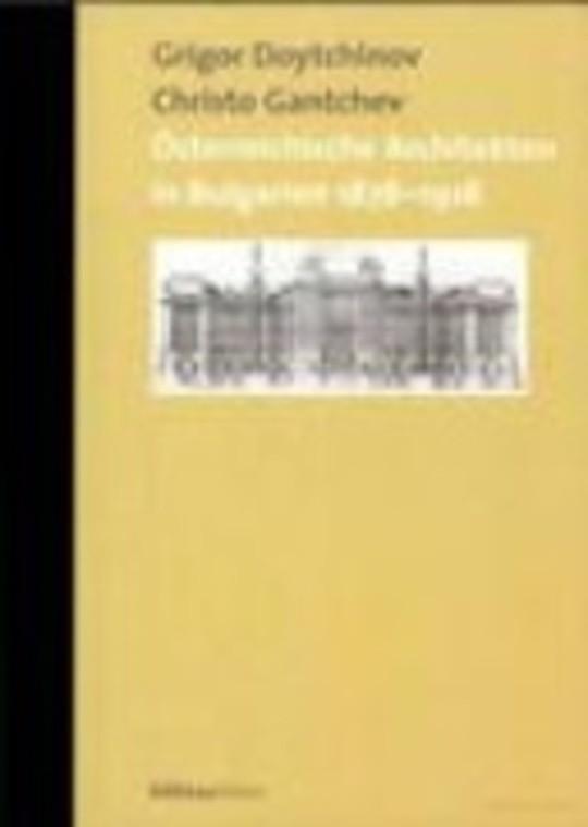 Österreichische Architekten in Bulgarien